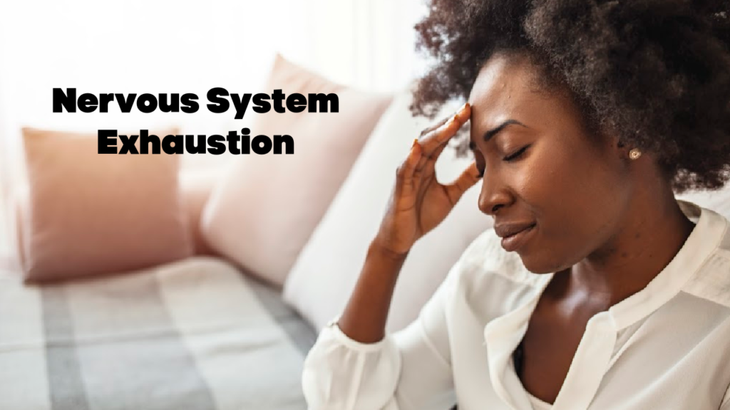 nervous system, #exhaustion